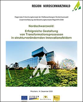 """Titelseite des Wettbewerbsbeitrags des Nordschwarzwalds für den Förderwettbewerb RegioWIN 2030 mit dem Titel """"Erfolgreiche Gestaltung von Transformationsprozessen in strukturverändernden Innovationsfeldern"""""""