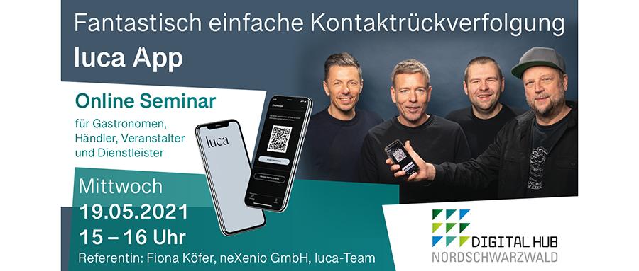 Info Flyer zur Veranstaltung Fantastisch einfache Kontaktrückverfolgung am Beispiel der luca App, organisiert vom Digital Hub Nordschwarzwald