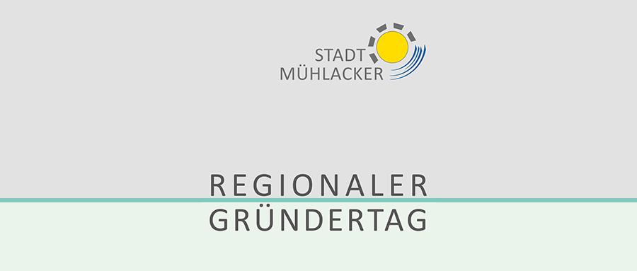 Regionaler Gründertag mit Logo Stadt Mühlacker